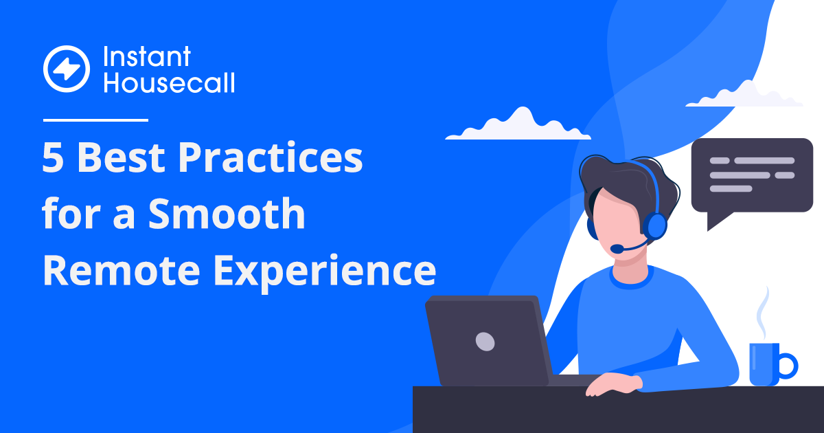 remote support best practices