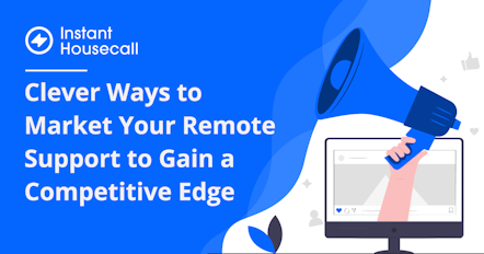 How to Use Remote Support to Market Your Managed Services Plans
