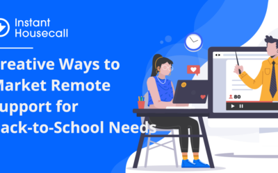 Creative Ways to Market Remote Support for Back-to-School Needs