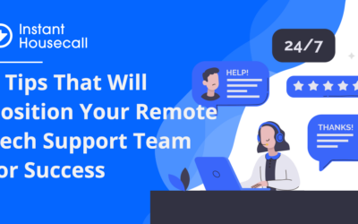 5 Tips That Will Position Your Remote Tech Support Team for Success